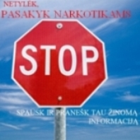 Netylėk, pasakyk narkotikams stop